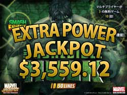 The Incredible Hulk50ラインでEXTRA POWER賞金3,559.12ドル!
