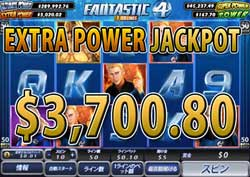FANTASTIC FOUR 50 LINESでEXTRA POWER JACKPOT賞金3,700.80ドル獲得!